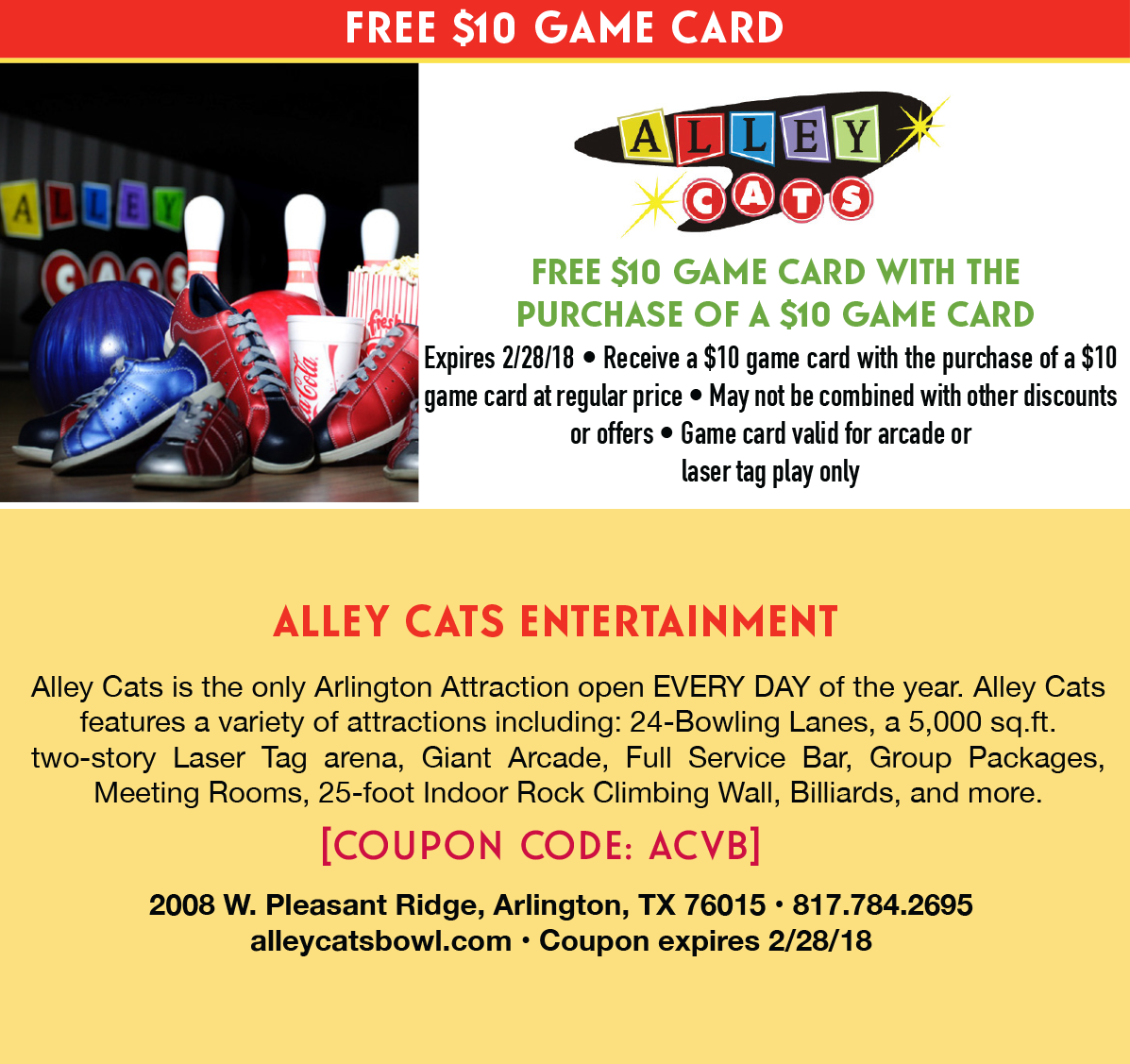 Alley Cats: Free $10 game card with the purchase of a $10 game card.